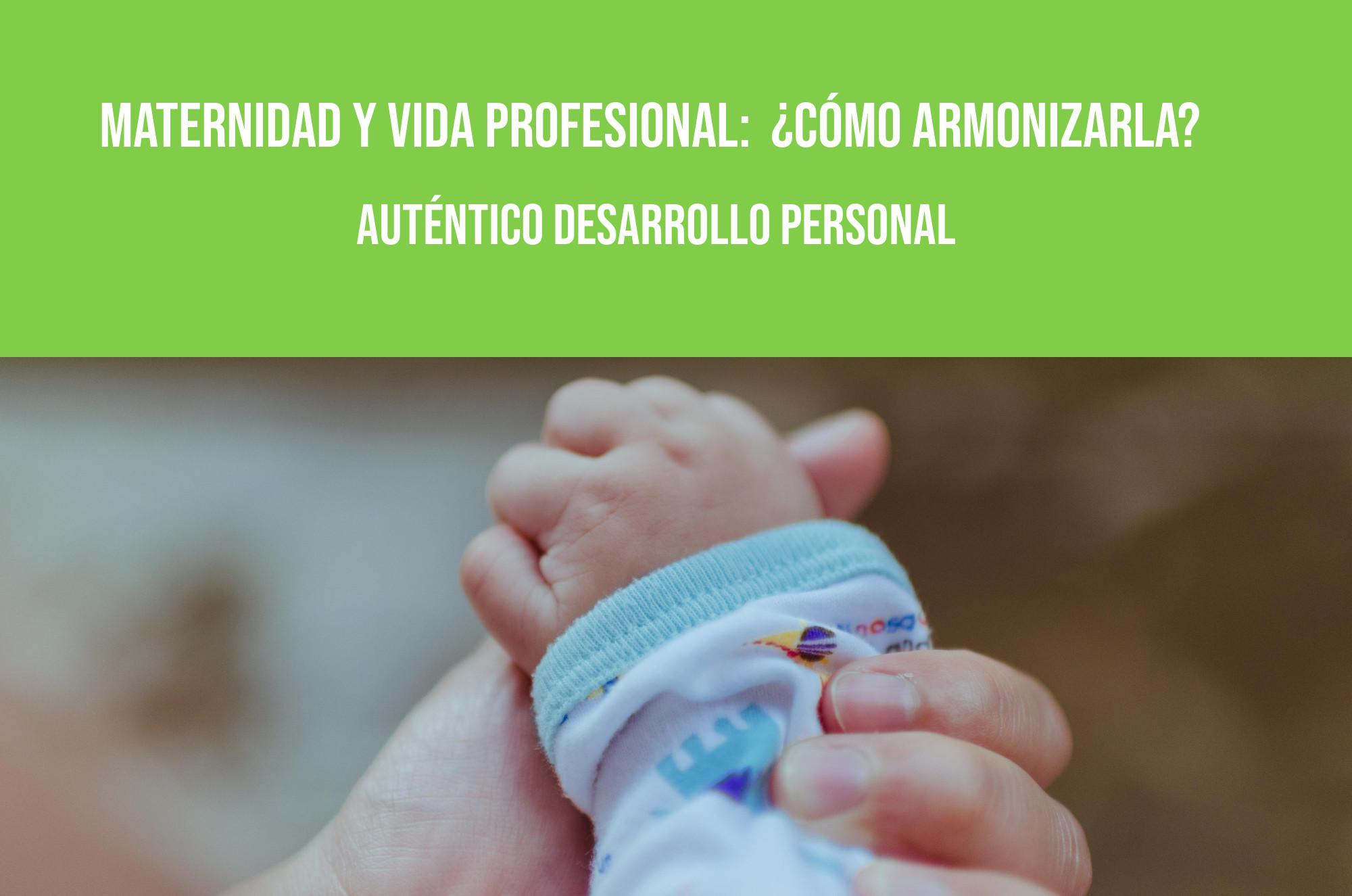 Maternidad y desarrollo personal y profesional – cómo armonizarlo